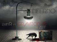 Livin R feat Gravitonas vs Zeff - Inferno (lyric video clip)!