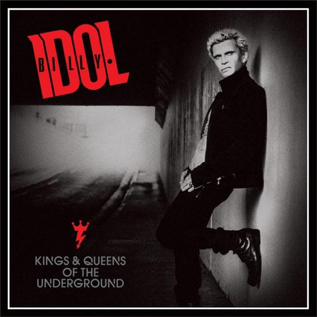 Billy Idol Kings & Gueens of the Underground