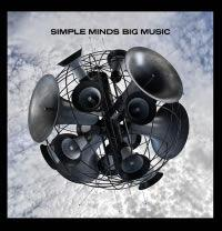 Simple Minds - Big Music!