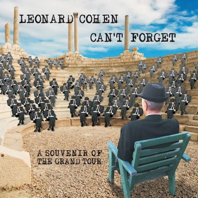 Leonard Cohen  Can΄t Forget: A Souvenir of the Grand Tour