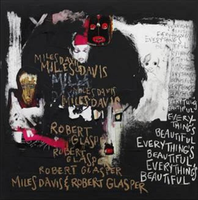 Miles Davis & Robert Glasper  Everything΄s Beautiful